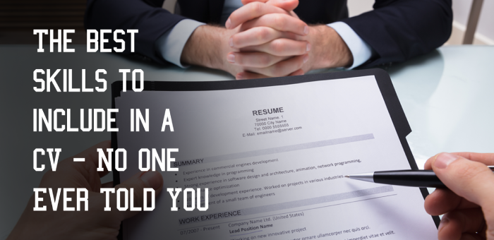 The best skills to include in a CV